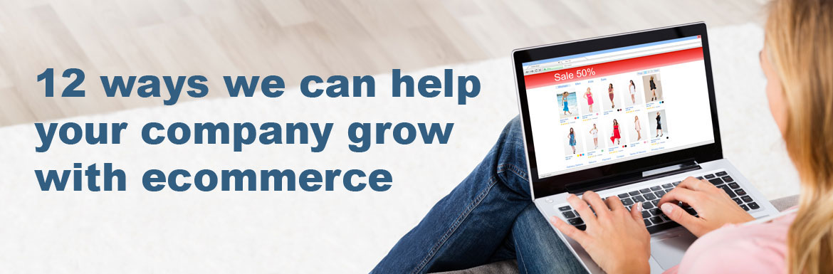 Grow with ecommerce